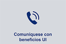 Comuníquese con Beneficios de Seguro por Desempleo (UI)