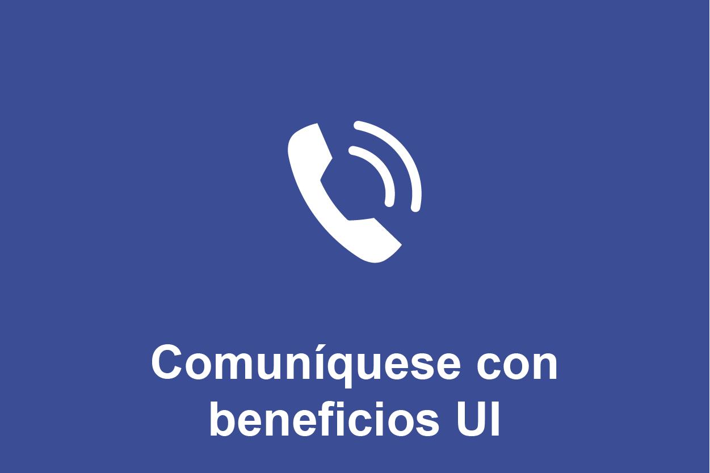 Comuníquese con Beneficios UI